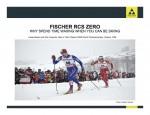 The Fischer RCS Zero