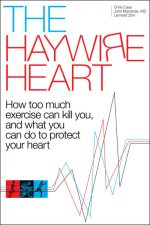 We're Not Invincible: More Heart Arrhythmias in Endurance Athletes (Book Review)