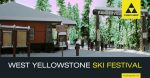 Fischer Opens West Yellowstone Demo Reservations for Thanksgiving 2017