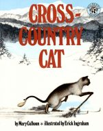 Gifting the 'Cross-Country Cat'; Learn Life Lessons from Mary Calhoun's Stride-and-Glide Feline