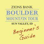 A Beginner's Guide: The Boulder Mountain Tour