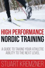 Book Review: High Performance Nordic Training by Stuart Kremzner