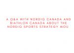 Q & A: Nordiq Canada and Biathlon Canada Discuss the Nordiq Sports Strategy MOU